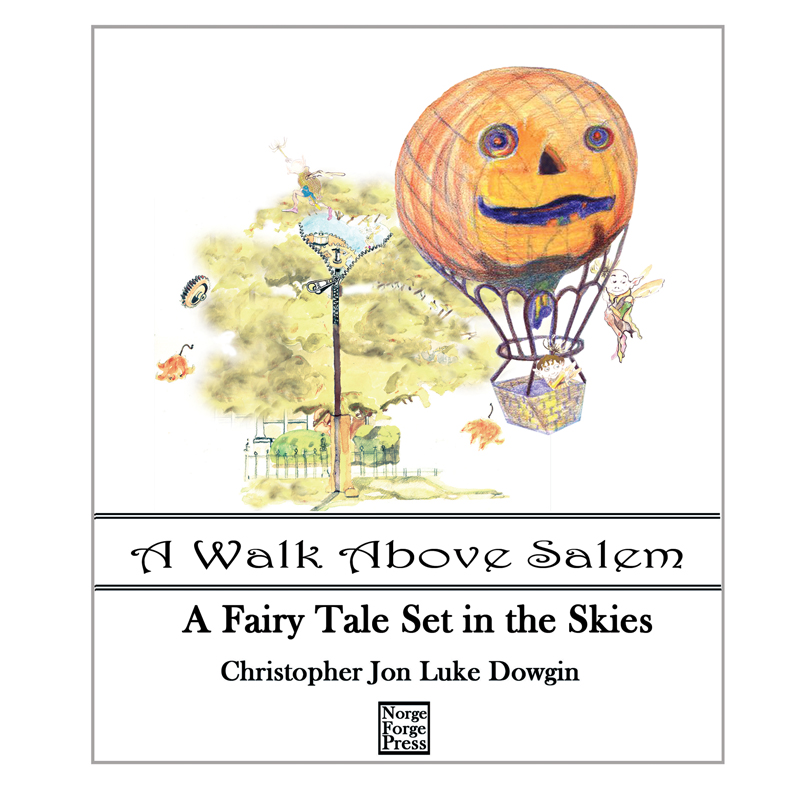 A Walk Above Salem Book Cover by Chris Dowgin