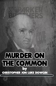 Murder on the Common Cover with Chief Justice Isaac Parker with Xs in his eyes