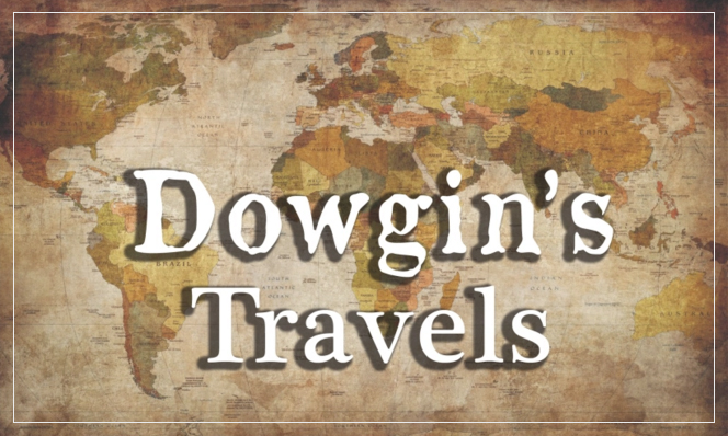 Dowgin's Travels