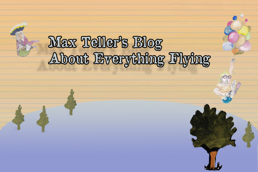 Max Teller's Blog About Everything Flying