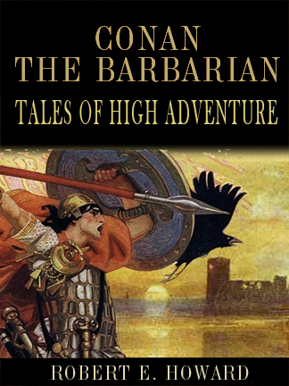 Conan the Barbarian: Tales of High Adventurer cover