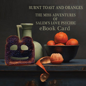 Burnt Toast and Oranges eBook Card