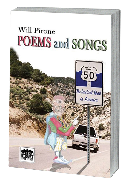Poems and Songs by Will Pirone book cover